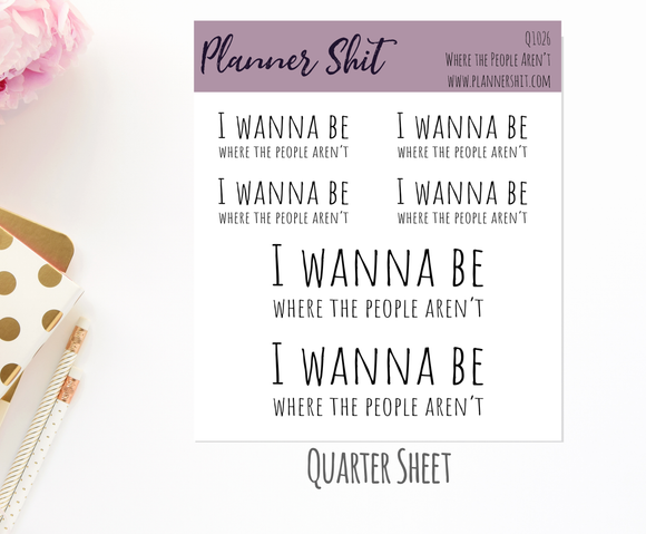 Quarter Sheet Planner Stickers - Where the People Aren't