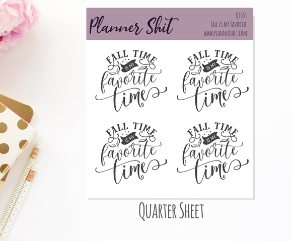 Quarter Sheet Planner Stickers - Fall is My Favorite