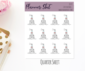 Quarter Sheet Planner Stickers - I Dusted Once