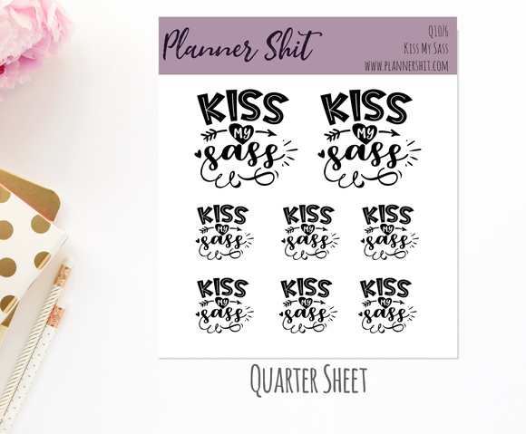 Quarter Sheet Planner Stickers - Kiss My Sass