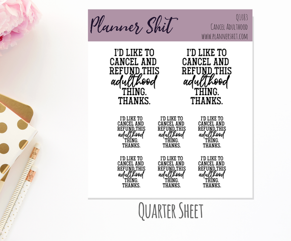 Quarter Sheet Planner Stickers - Cancel Adulthood