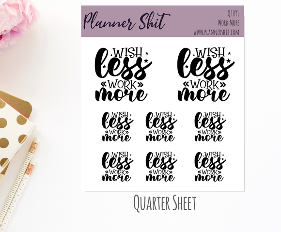 Quarter Sheet Planner Stickers - Work More