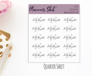 Quarter Sheet Planner Stickers - Fuck This Shit