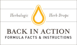Herbal Supplement Fact Sheet: Herbalogic Back in Action Herb Drops | Natural Remedy for Muscle Soreness, Inflammation, and Joint Pain