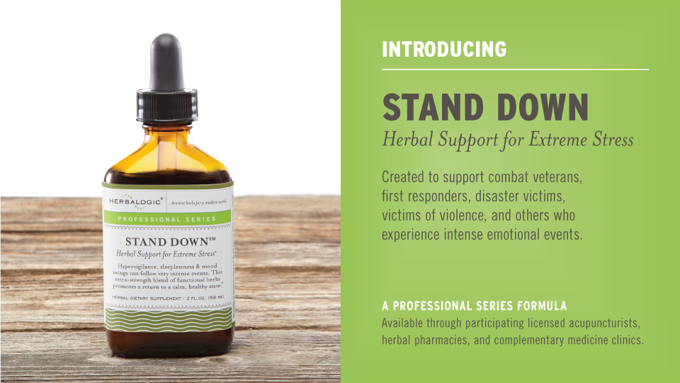 PTSD and extreme stress support is available as an herbal formula called Stand Down from Herbalogic.