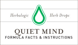 Herbal Supplement Fact Sheet: Herbalogic Quiet Mind Herb Drops | Natural Remedy Contains Herbs to Calm Nervousness, Panic Attacks, Anxiety, Worry, and Racing Thoughts
