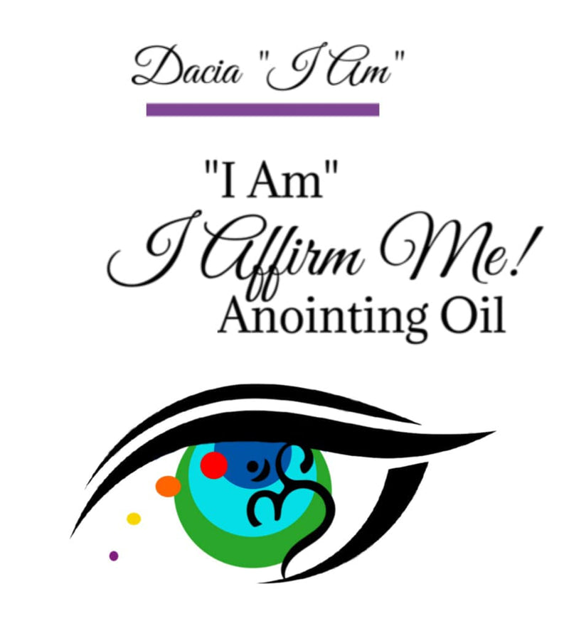 """I Affirm Me"" I AM Anointing Oil"