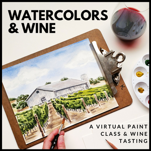 Watercolors and Wine - A Virtual Paint Class