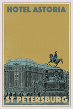 Load image into Gallery viewer, Vintage travel Poster - HOTEL ASTORIA - ST PETERSBURG (limited-to-50XL edition) - Affiche retro