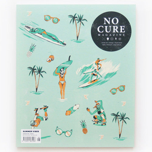 No Cure Magazine - Issue 6 (Cover B) - Summer Vibes