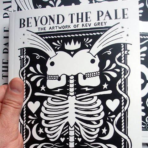 Beyond The Pale - The Artwork Of Kev Grey