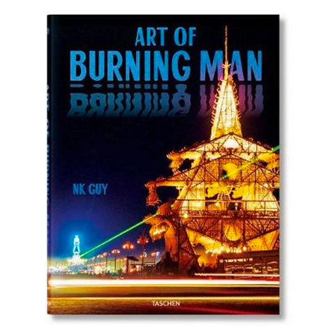 Art of Burning Man (Updated Edition) by NK Guy