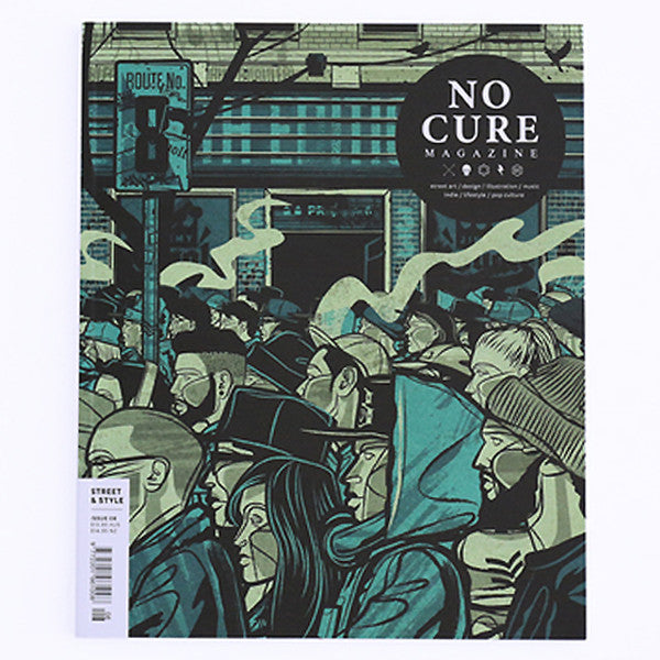 No Cure Magazine - Issue 8 (Cover B) - Street & Style
