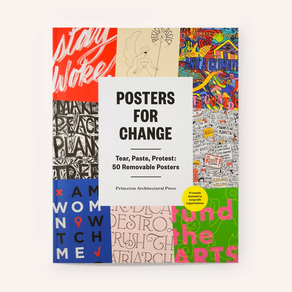 Posters For Change - Tear, Paste, Protest - 50 removable posters