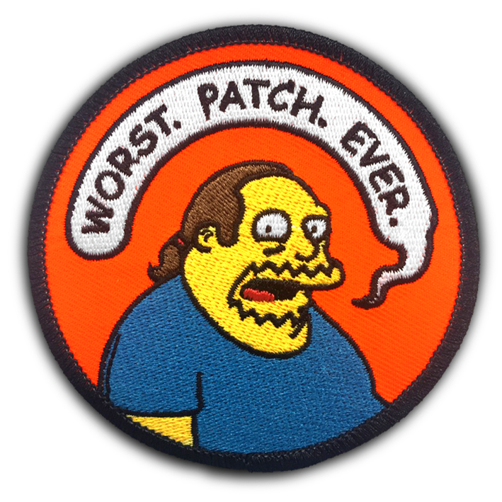 Worst. Patch. Ever. - Patch