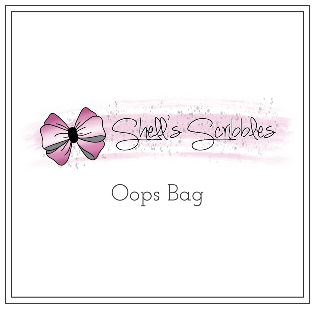 Shell's Scribbles - Oops Bag