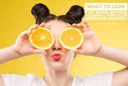 What to look for when buying Vitamin C for your skincare regimen?