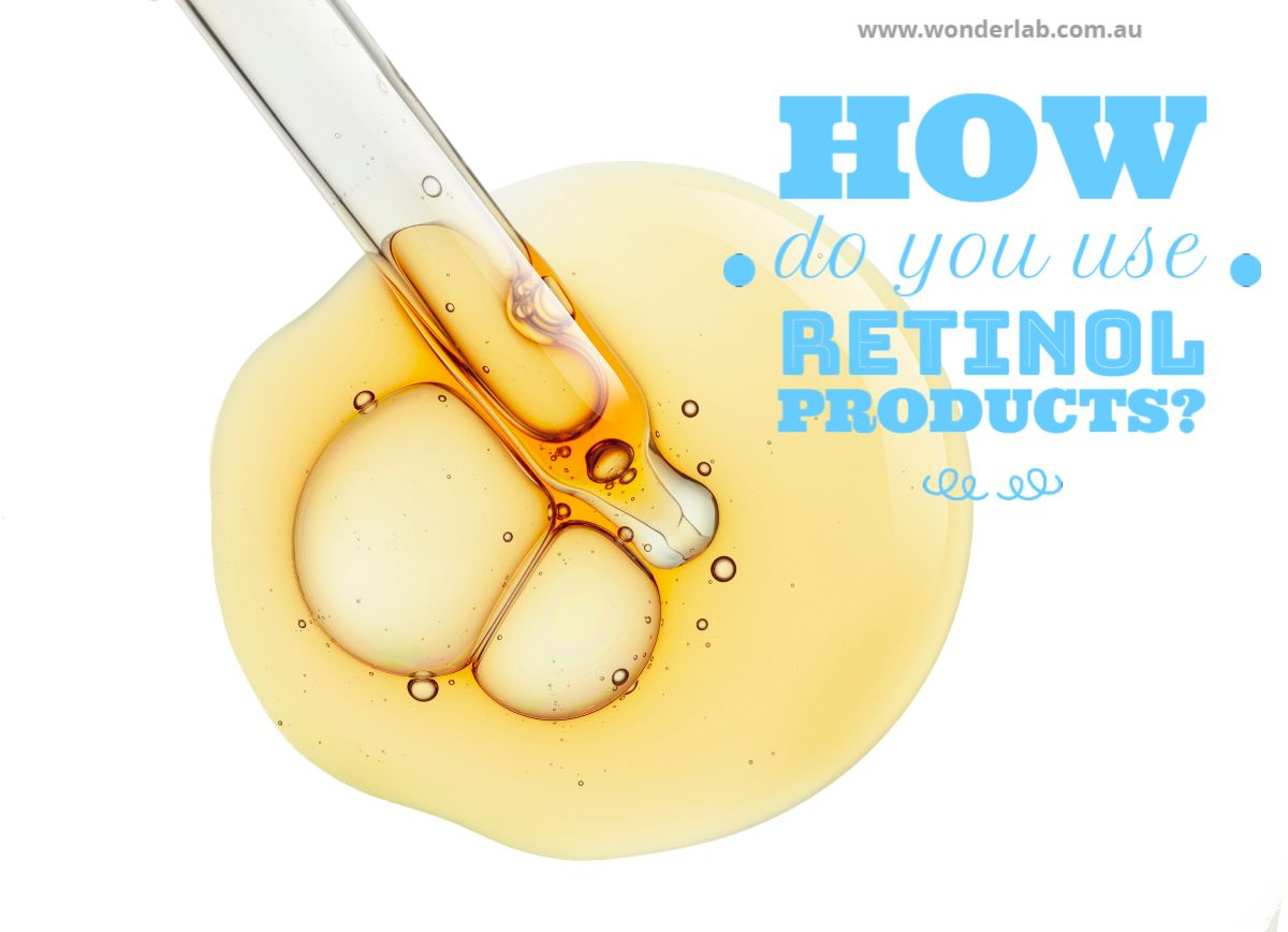 How do you use retinol products?