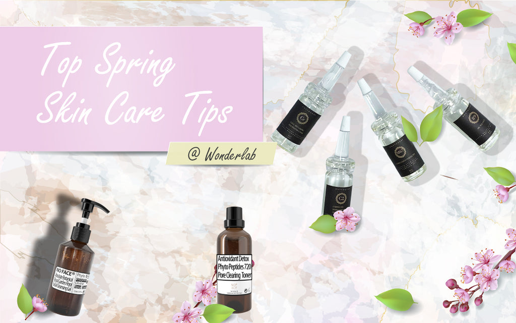 Top Spring Skin Care Tips