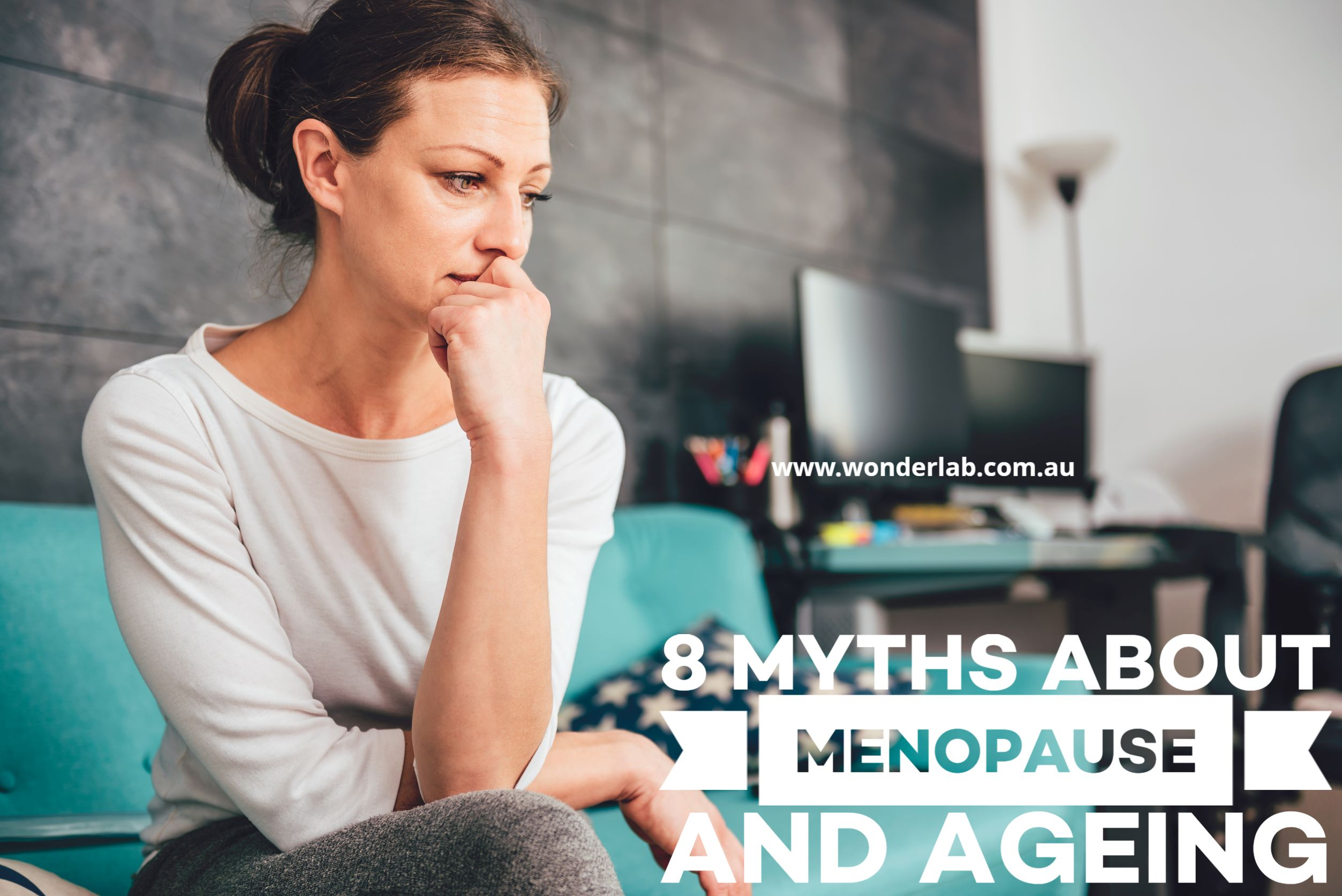 8 Myths about Menopause and Ageing