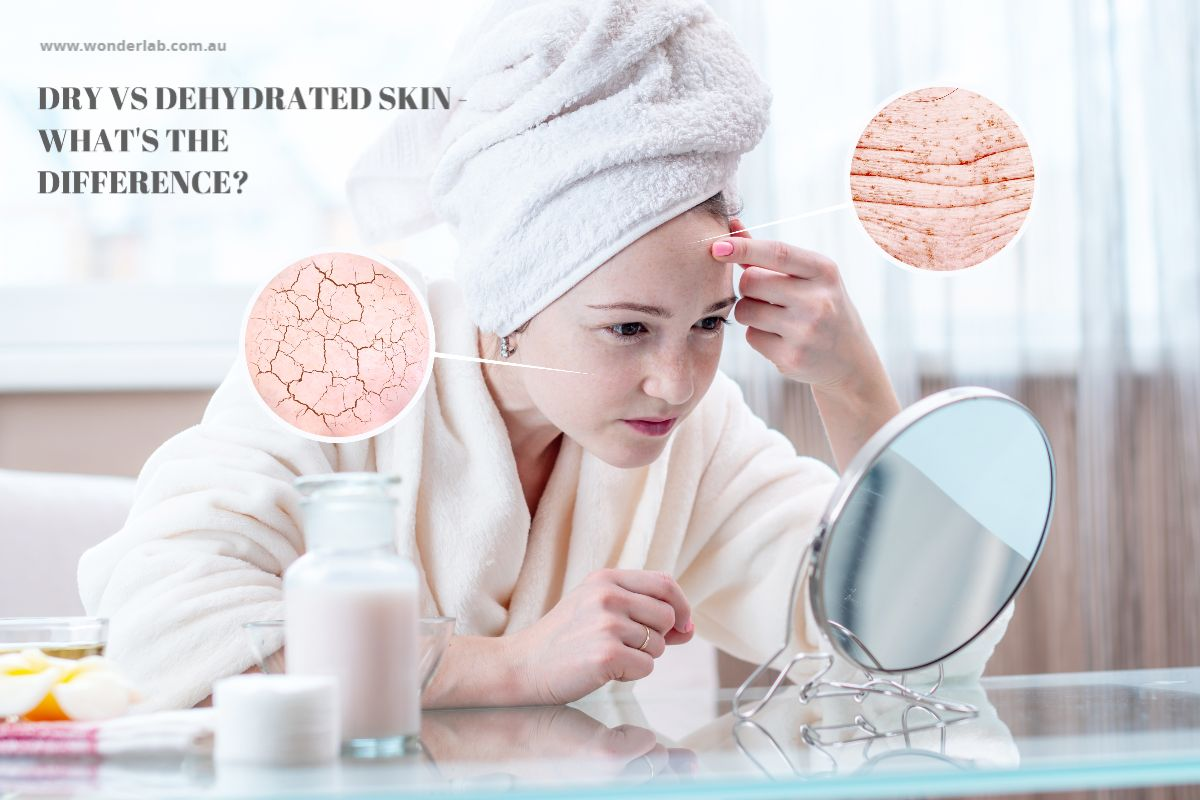 Dry vs Dehydrated Skin - What's the difference?