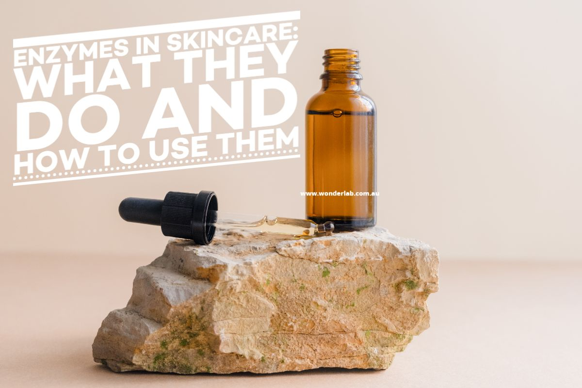 Enzymes In Skincare: What They Do And How To Use Them