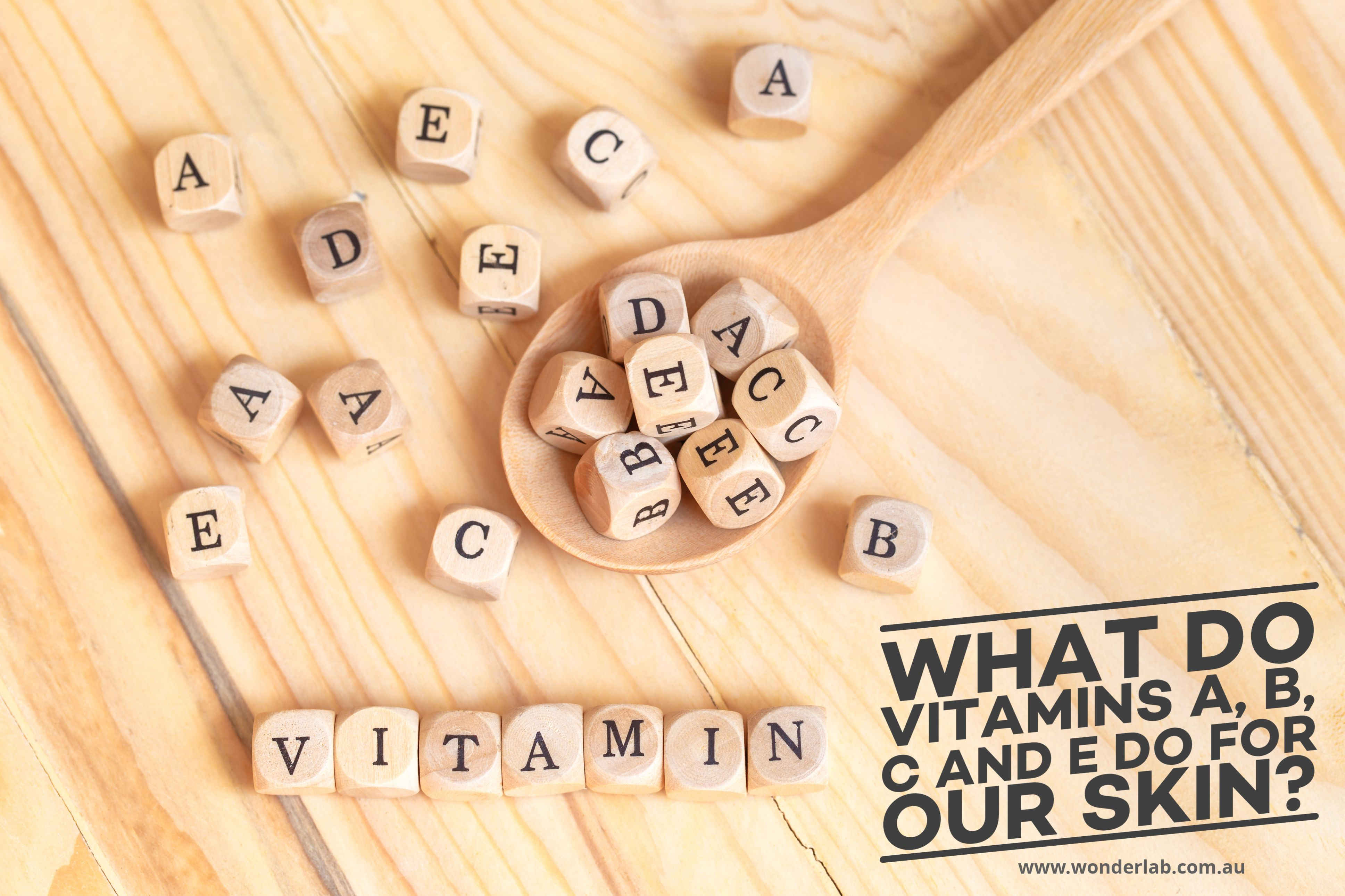 What to do vitamin A B C and E