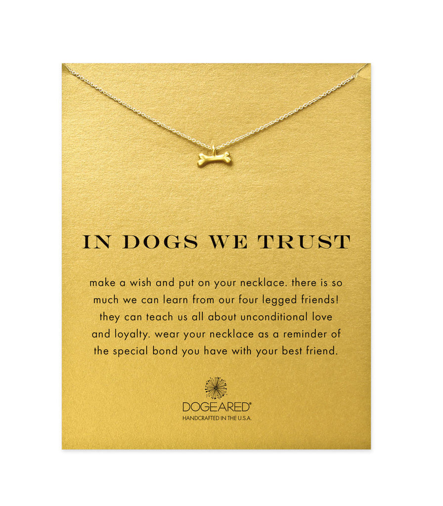 Dogeared In Dogs We Trust Dog Bone Necklace, Gold Dipped 16 Inch