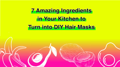 7 Amazing Ingredients in Your Kitchen to Turn into DIY Hair Masks