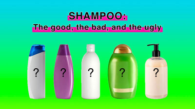 Shampoo: The good, the bad, and the ugly