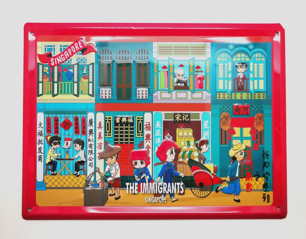 The Immigrants Singapore Tin Sign