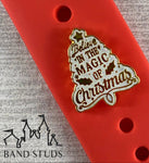 Band Stud® - Christmas Collection - Believe in the Magic of Christmas - READY TO SHIP