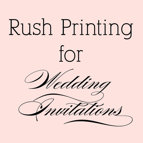 Rush Fee for Wedding Invitations
