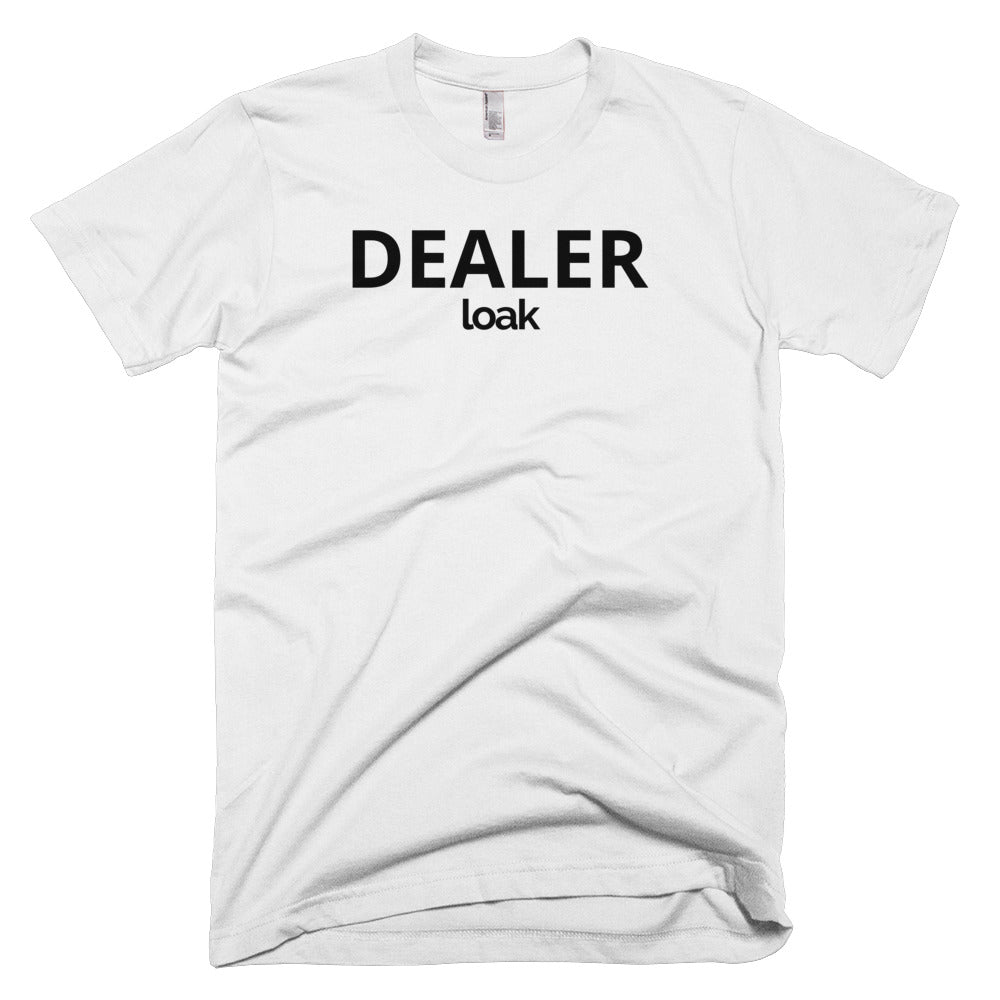 "Limited Edition ""DEALER"" Loak T-Shirt"