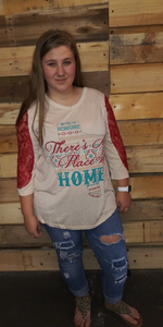 No Place Like Home Tee W/Red Sleeves