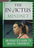 [Hardcover] The Invictus Mindset: An Athlete's Guide To Mental Toughness