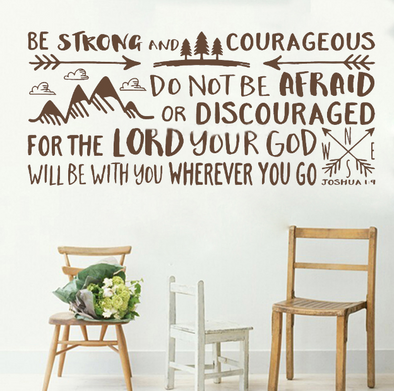 Be Strong & Courageous Decal
