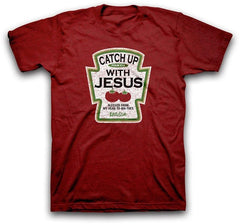 Men Catch Up With Jesus T Shirt