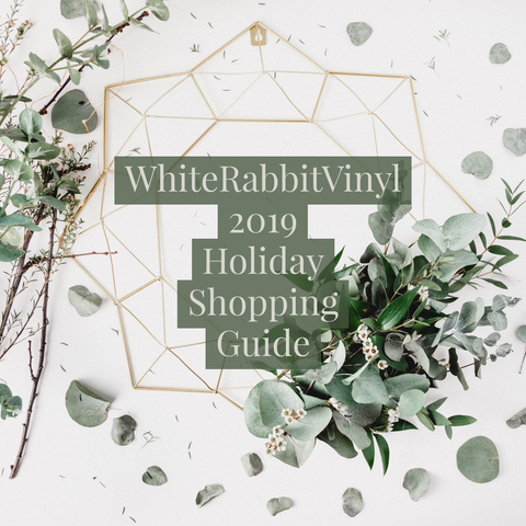White Rabbit Vinyl 2019 Holiday Shopping Guide