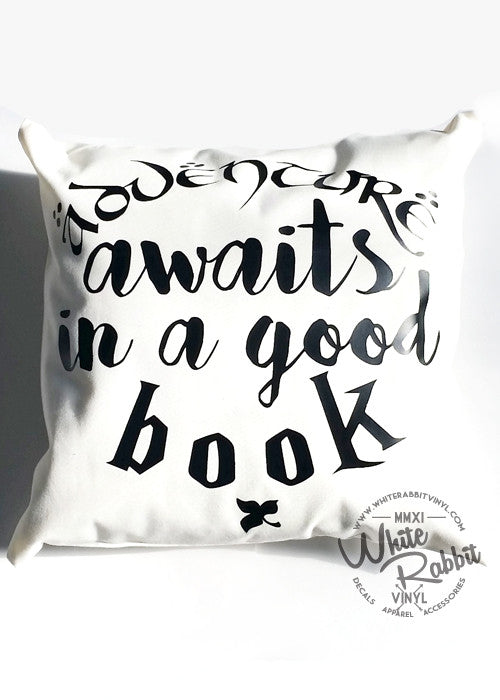 Adventure Awaits in a Good Book Pillow Case