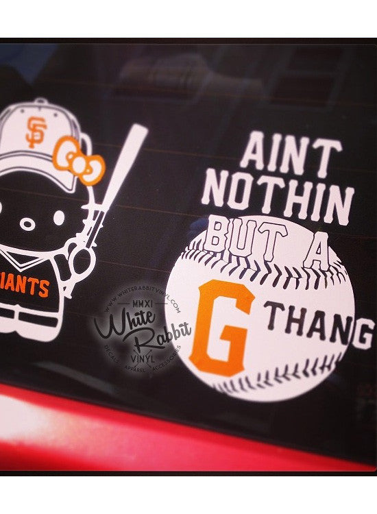 Ain't Nothin But A G Thang Decal