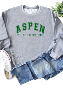 Aspen Too Much On Beer Unisex Crewneck Sweater