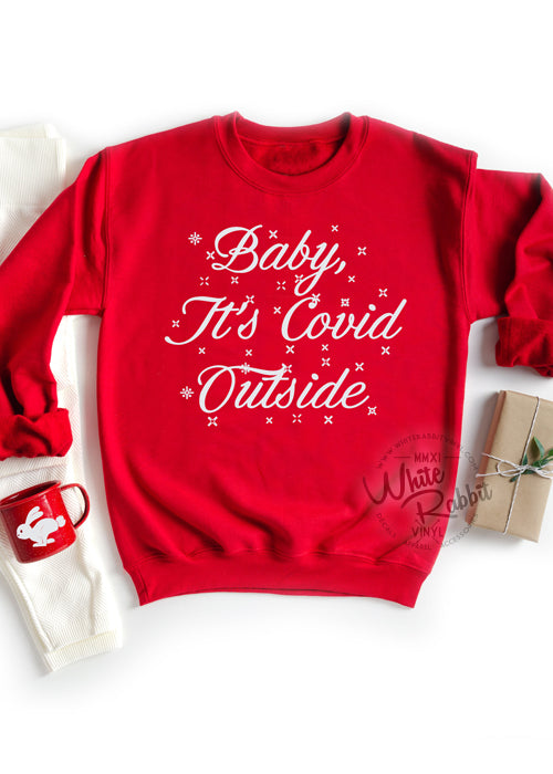 Baby, It's Covid Outside Unisex T-Shirt/Unisex Crewneck Sweatshirt