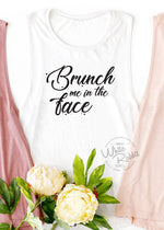 Load image into Gallery viewer, Brunch Me In The Face Women's Muscle Tank Top