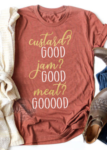 Custard Good Jam Good Meat GOOOD Unisex T-Shirt