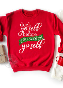 Deck Yo Self Before You Wreck Yo Self Unisex Crewneck Sweater