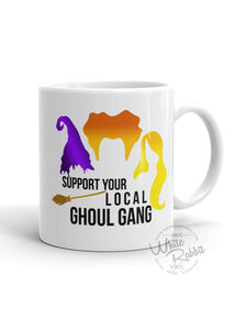 Support Your Local Ghoul Gang Mug