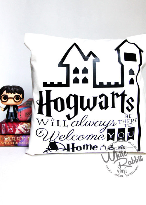 Hogwarts Will Always Welcome You Home Pillow Case