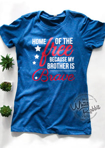 Home of The Free Because of The Brave 1776 [ CUSTOMIZABLE ] TShirt