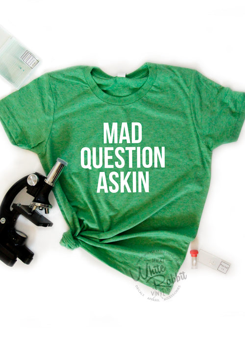 Mad Question Askin Youth Tee